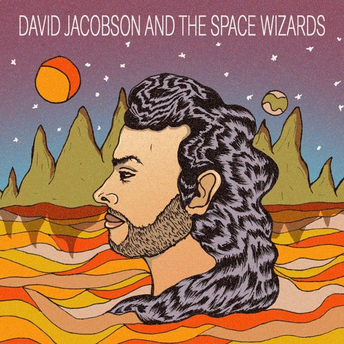 David Jacobson and the Space Wizards - 8 A.M.