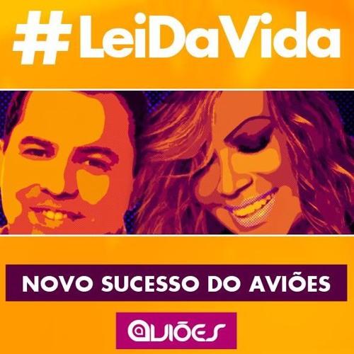 Lei Da Vida - ões Do Forró Wallace Vianna e Andre Vieira
