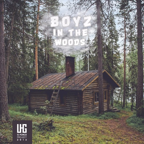 Boyz In The Woods EP
