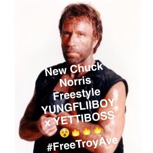 Chuck Norris- YettiBoss Ft Yung Fliiboy,Troy Ave