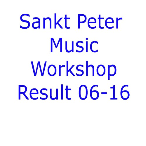 Sankt Peter Music Workshop Result 06 - 16