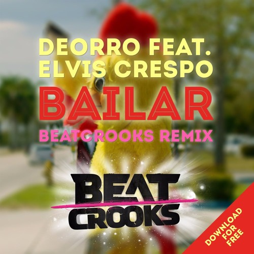 Deorro feat. Elvis crespo bailar (original mix) by junior times.