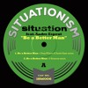 Situation - 'Be A Better Man' (Greg Wilson & Derek Kaye Remix)*128