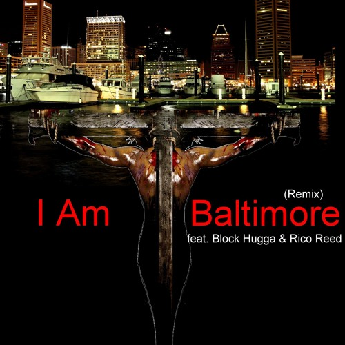 i-am-baltimore-remix-feat-block-hugga-rico-reed