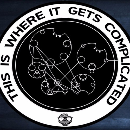 This Is Where It Gets Complicated - Episode 1: Let's Get Our Booze and Do This!