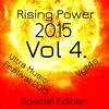 Rising Power 2015 Vol 4. Ultimate Music Festival 2015 Vyt4s Special Edition