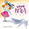 Vive Patate !, Angela Portella