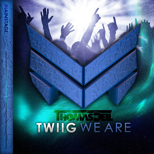 TWIIG - We Are (Thomas Deil Hard Edit)**Positive Feedback by TWIIG**