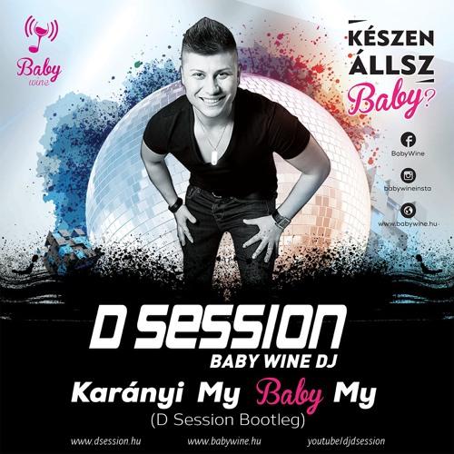 Karányi - My Baby My (D Session Bootleg) Prew.