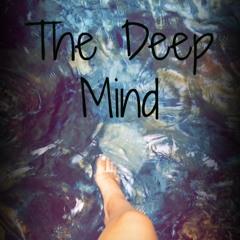 The Deep Mind