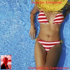 Summer Enhanced #pt3