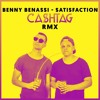 Benny Benassi - Satisfaction [Ca$htag Remix]