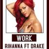 WORK_RIHANNA FT DRAKE_(BPM Projekt 2016)Free Download Click BUY