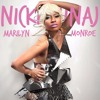 Nicki%20Minaj%20 - %20Marilyn%20Monroe%20(Lyrics)