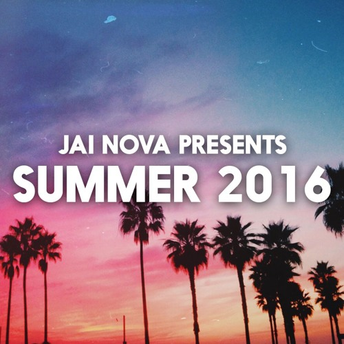 Jai Nova Presents Summer 2016