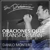 Oraciones Que Transforman - Danilo Montero - 29 junio 2016.mp3