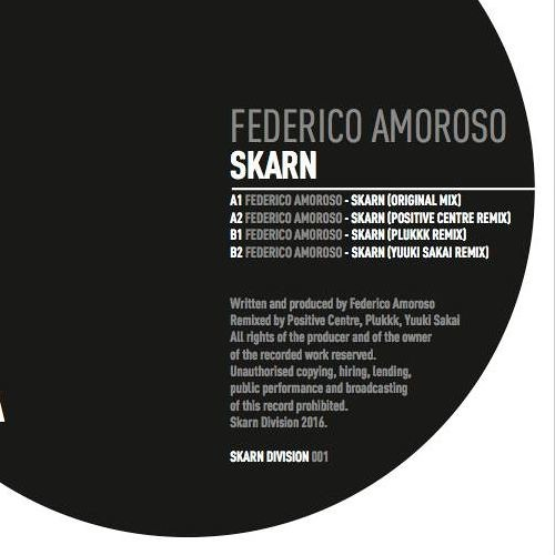 *PREVIEW* Frederico Amoroso - Skarn (Positive Centre Remix)