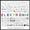 Elektronik (Original Mix) *FREE DOWNLOAD*
