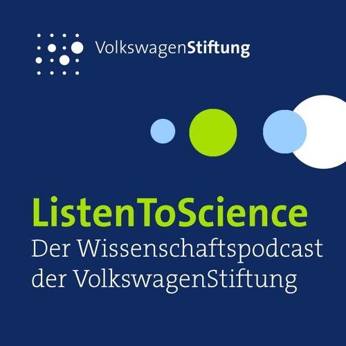ListenToScience - Der Wissenschaftspodcast der VolkwagenStiftung