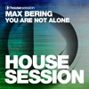 Max Bering - You Are Not Alone (JONVS Remix)