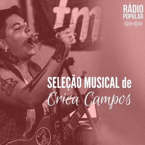 Seleção Musical de Crica Campos - #001