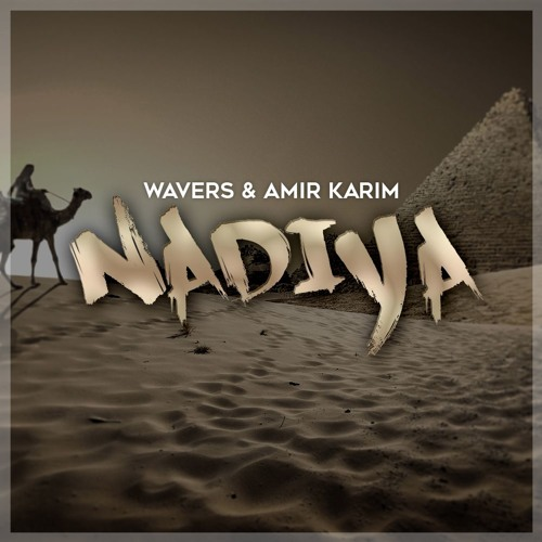Wavers & Amir Karim - Nadiya (Original Mix)