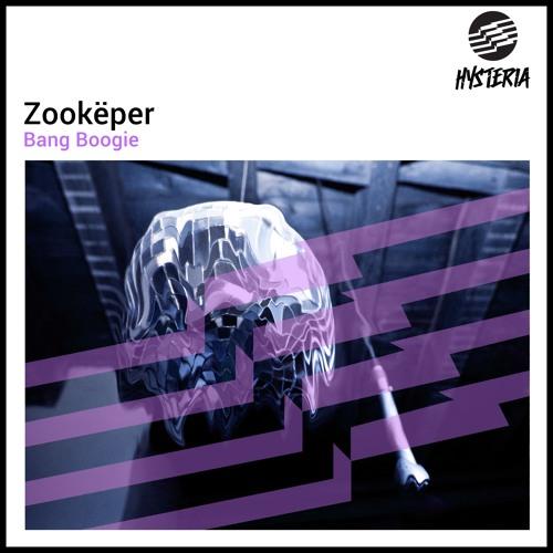 Zookëper - Bang Boogie