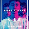 Years & Years - King (DRMLND REMIX) [BUY = FREE DL]