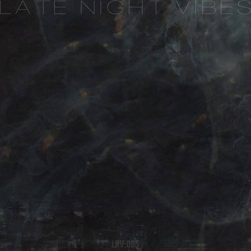 Late Night Vibes 005