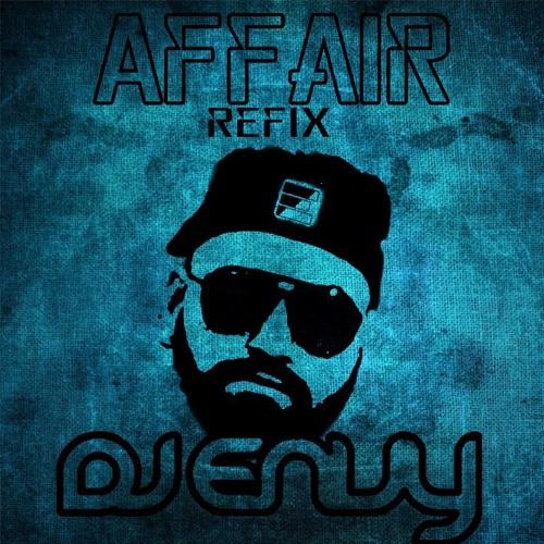 AFFAIR - ELLY MANGAT FT DEEP JANDU - DJ ENVY REFIX
