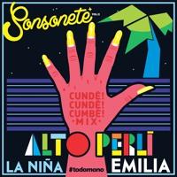 Cundé Cundé Cumbé (Alto Perú Remix) - La Niña Emilia