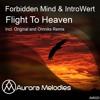 Forbidden Mind & IntroWert - Flight To Haven (Omniks Remix)