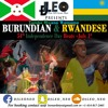 Burundian & Rwandese 54th Independence Day Mix(July 1st, 2016) - Dj Leo Neo