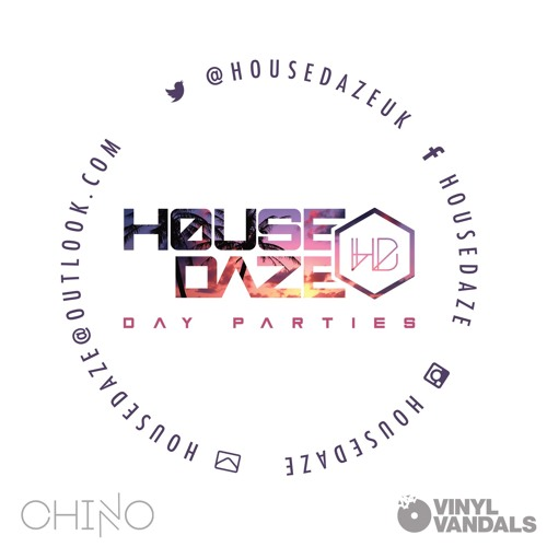 House Daze guest mix - Chino Vv (Vinyl Vandals)