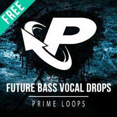►  10 FREE FUTURE BASS VOCALS!