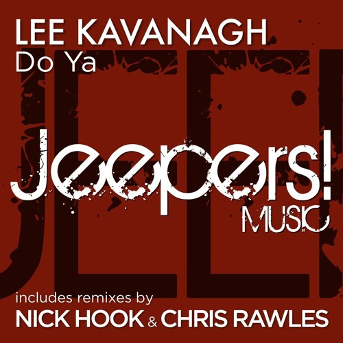 Lee Kavanagh - Do Ya - mixes