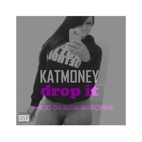 KatMoney - Drop It (DJ Sum-1 Chop)