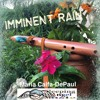 Imminent Rain: (from my live recording on youtube