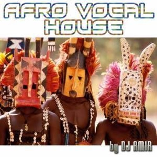 Afro Vocal House