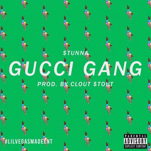 gucci gang. gucci gang prod. by clout $tout stunna guzman | free listening on soundcloud