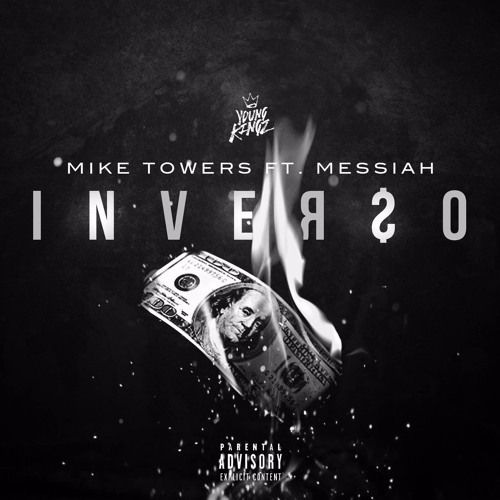 MYKE TOWERS FT. MESSIAH- INVERSO (Produced by THE TWIGHLIGHTZONE) Song