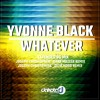 Yvonne Black_ Whatever_ Extended Original Mix Edit