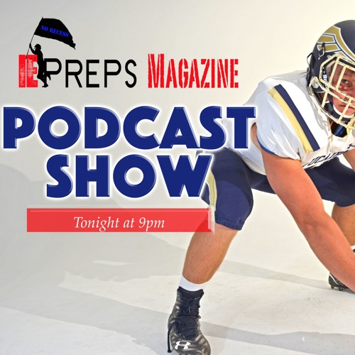 "IE Preps Magazine Podcast ""New CIF Divisions"" 7-1-16"