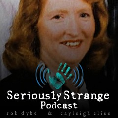 #11 - People Who Cooked Other People & FNAF | Seriously Strange Podcast