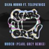 Silva Hound ft. Telepathics - Modem (Pearl Grey Remix)