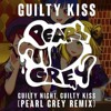 [Love Live! Sunshine!!] Guilty Kiss - Guilty Night, Guilty Kiss! (Pearl Grey Remix)
