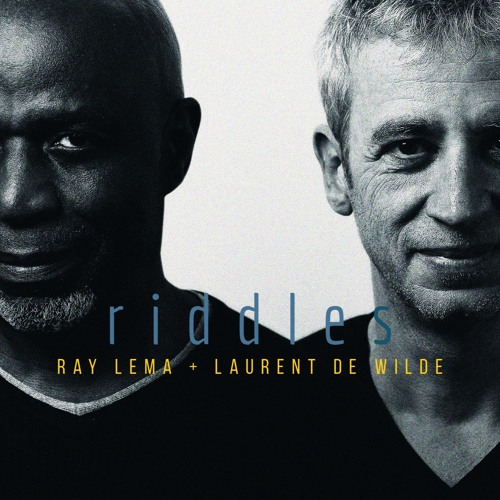 RIDDLES by Ray Lema & Laurent de Wilde