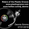 Download Riders of the Plastic Groove 07/01/2016 - Dennis Simms Mp3