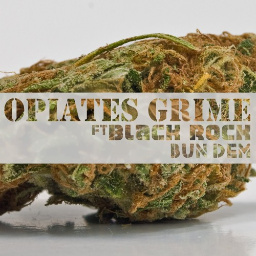 King On Twitter A Heavyweight Collaboration Https: Opiates Grime Ft Black Rock