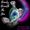Beauty Beneath The Skin (lyrics in description) - collaboration with Airy Connection